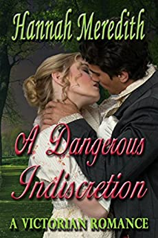 A Dangerous Indiscretion by [Meredith, Hannah]