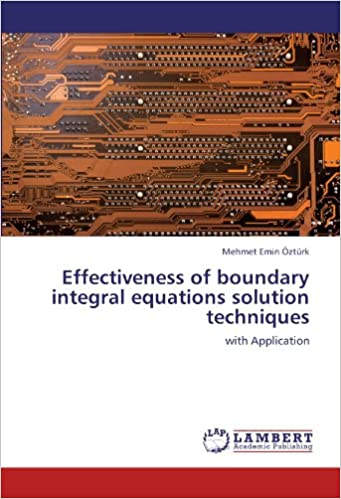Effectiveness of boundary integral equations solution techniques: with Application