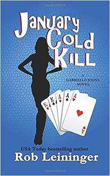 Book January Cold Kill: A Gabrielle Johns novel: Volume 1