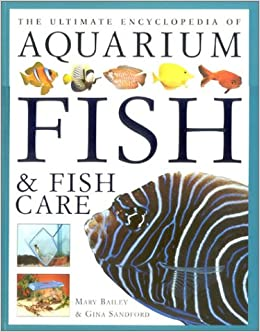 Book The Ultimate Encyclopedia of Aquarium Fish and Fish Care