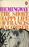 Image of The Short Happy Life of Francis Macomber and Other Stories (Modern Classics)