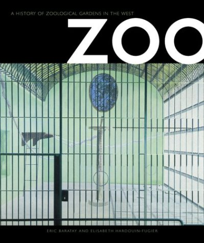 Zoo: A History of Zoological Gardens in the West (Zoo Tags)