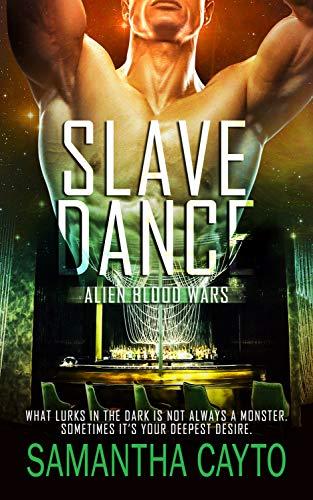 Slave Dance (Alien Blood Wars series Book 3)