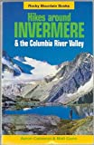 Hikes Around Invermere and the Columbia River Valley, Aaron Cameron and Matt Gunn, 0921102534