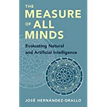 The Measure of All Minds: Evaluating Natural and Artificial Intelligence