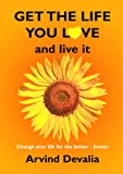 Get the Life You Love