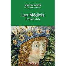 Les Médicis : XIVe - XVIIIe siècle (Texto) (French Edition)