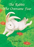 Rabbit Who Overcame Fear, Elizabeth Cook, 0898002117