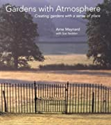 Gardens with Atmosphere - Creating gardens with a sense of place