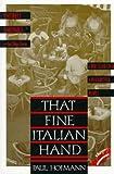 That Fine Italian Hand