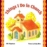 Things I Do in Church, Julie Stiegemeyer and Kathy Mitter, 0758601263