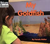 My Goldfish (My Pets)