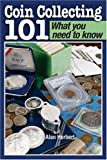 Coin Collecting 101, , 0896891828