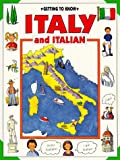 Getting to Know Italy and Italian (Getting to Know Series)