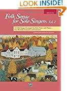 #9: Folk Songs for Solo Singers, Vol 2: 14 Folk Songs Arranged for Solo Voice and Piano for Recitals, Concerts, and Contests (Medium High Voice)