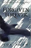 Forgiven Forever: The Full Force of God's Tender Mercy