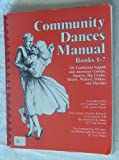 Community Dances Manual, Douglas Kennedy, 0916622452