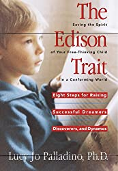 The Edison Trait: Saving the Spirit of Your Nonconforming Child