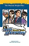 Phoenix Wright: Ace Attorney Official Casebook: Vol. 1: The Phoenix Wright Files (Phoenix Wright)