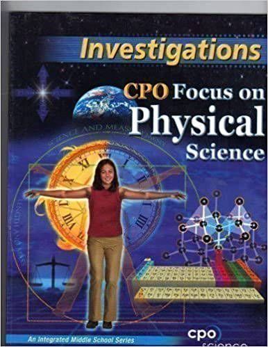 Investigations, CPO Focus on Physical Science, an Integrated