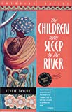 The Children Who Sleep by the River (Emerging Voices)