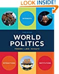 World Politics: Interests, Interactio...