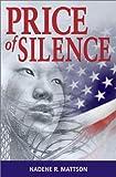 Price of Silence, Nadene Mattson, 1589820711