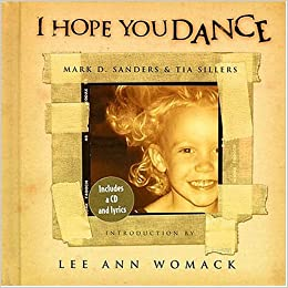 lee ann womack i hope you dance lyrics