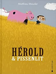 Hérold & Pissenlit par Matthieu Maudet