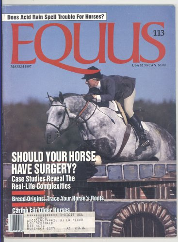 Equus Magazine #113 March 1987
