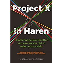 Project X in Haren (Dutch Edition)