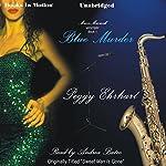 Blue Murder | Peggy Ehrhart