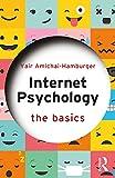 Internet Psychology: The Basics
