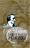 Life and Letters of James David Forbes, Shairp, John Campbell and Tait, Peter Guthrie, 1402175388