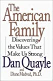 The American Family, Dan Quayle and Diane Medved, 0060173785