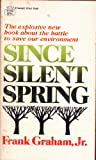 img - for Since Silent Spring book / textbook / text book