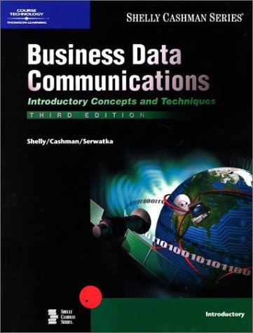 Business Data Communications Introductory Concepts and Techniques, Third Edition