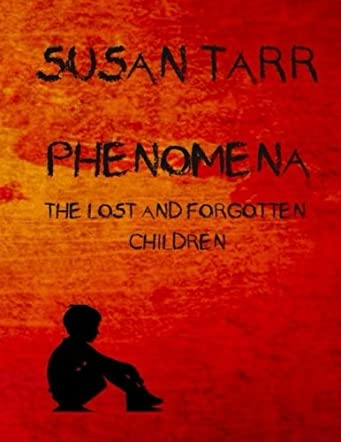 Phenomena : The Lost and Forgotten Childrenrenren