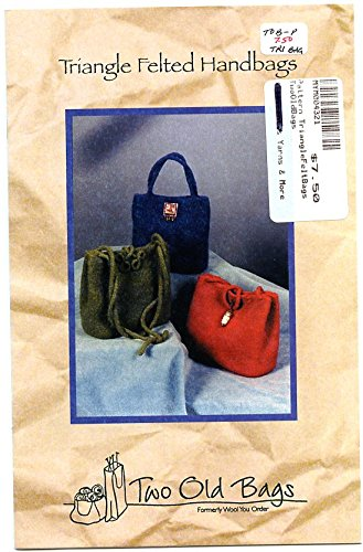 Felted Purse Pattern - Triangle Felted Handbags - Two Old Bags Knitting & Felting Pattern