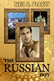 The Russian Boy, Neil Plakcy, 1468135716