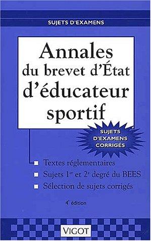 Annales du brevet d'Etat d'éducateur sportif, 4e édition Broché – 10 mai 2001 Raymond Thomas Vigot 2711415104 Enseignement du sport