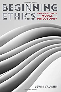 Amazon the moral life an introductory reader in ethics and beginning ethics an introduction to moral philosophy fandeluxe Gallery