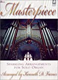 Masterpiece, Kenneth D. Varner, 083417040X