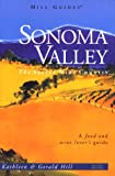 Sonoma Valley, Kathleen Thompson Hill and Gerald N. Hill, 0762703083