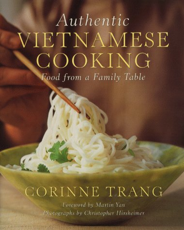 Authentic Vietnamese Cooking: Food from a Family Table