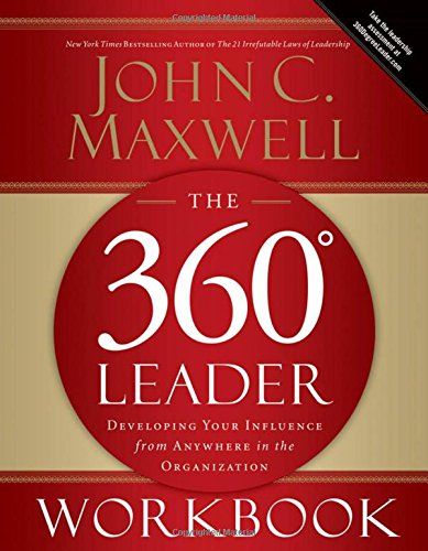 Download The 360 Degree Leader: Developing Your Influence from Anywhere in the Organization pdf