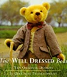 Well Dressed Bear: 10 Original Designs