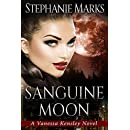Sanguine Moon (The Vanessa Kensley Series Book 2)