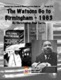 The Watsons Go To Birmingham - 1963 Teacher Guide - Literature unit of lessons for teaching the novel in grades 5-8