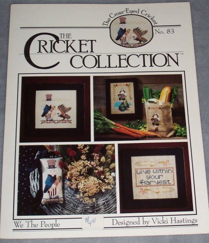 The Cricket Collection: We The People (Craft Book, Cross Stitch) (The Cross-Eyed Cricket, #83)